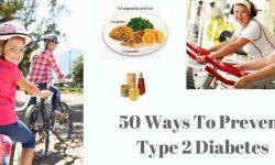 टाइप 2 डायबिटीज रोकने के 50 से अधिक तरीके